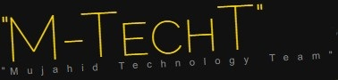 """M-TechT-Mujahid Technology Team"""