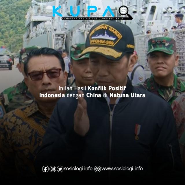 Inilah Hasil Konflik Positif Indonesia dengan China di Natuna Utara