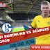 Prediksi Bola Borussia Dortmund vs Schalke 16 Mei 2020