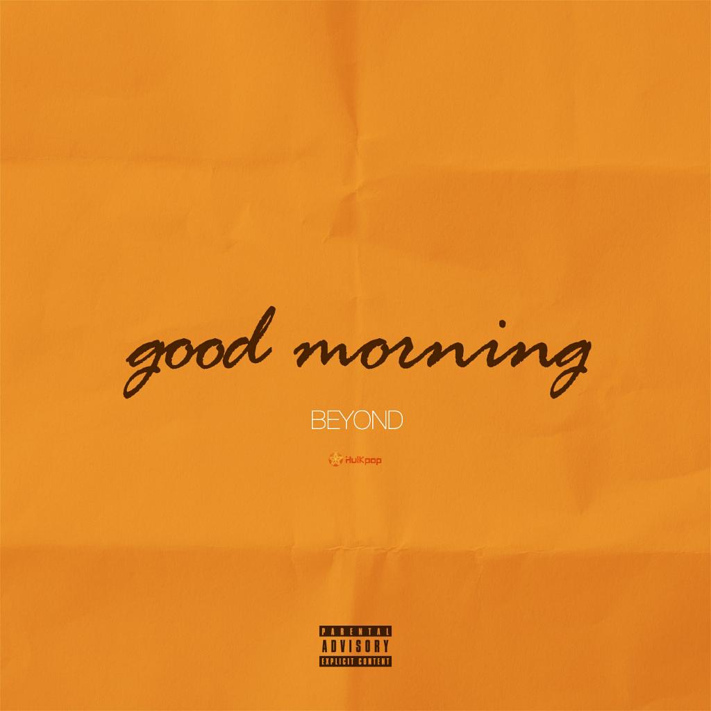 [Single] Beyond – Good Morning