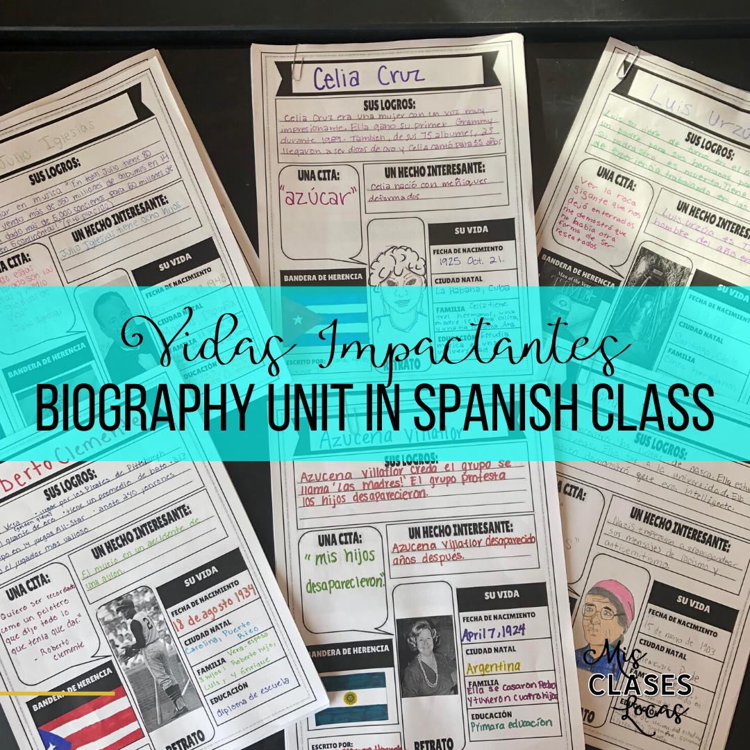 Vidas Impactantes - biography unit in Spanish class - shared by Mis Clases Locas