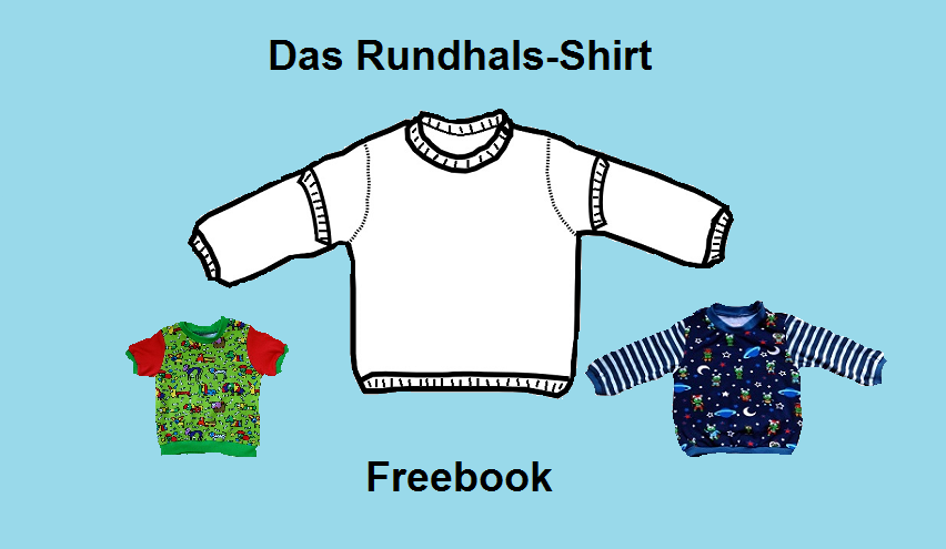 Freebook Tutorial Schnittmuster Baby Rundhals Shirt
