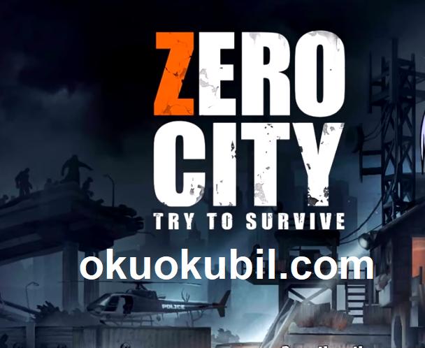 Zero city v1.0.0 Oyunu Hayatta Kalma Mücadelesi Hileli Mod Apk İndir
