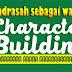 Madrasah Sebagai Wadah Character Building