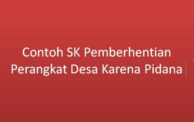 Contoh SK Pemberhentian Perangkat Desa Karena Pidana  Contoh SK Pemberhentian Perangkat Desa Karena Pidana