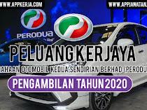 Jawatan Kosong di Perusahaan Otomobil Kedua Sendirian Berhad (PERODUA)