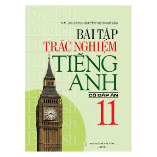 Bài Tập Trắc Nghiệm Tiếng Anh 11 (Có Đáp Án) ebook PDF-EPUB-AWZ3-PRC-MOBI