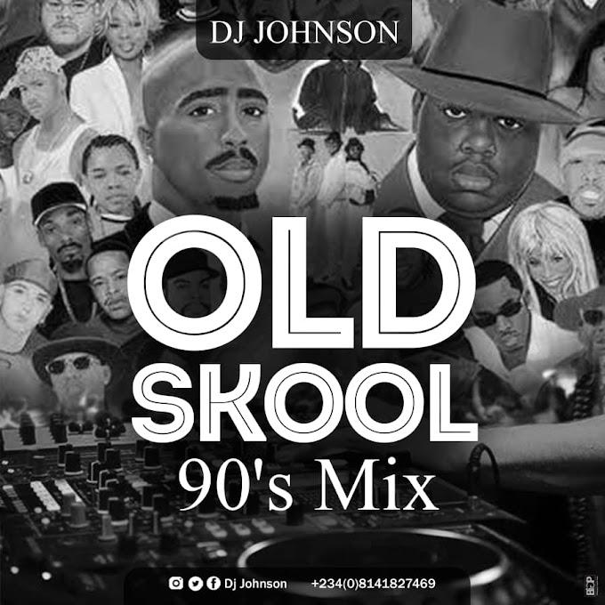 Mixtape; Dj Johnson old skool 90s mix