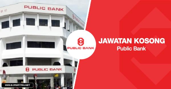 jawatan kosong public bank 2020