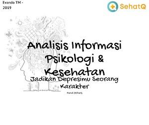 Depresi Memikirkan Karakter : Analisis Informasi Psikologi & Kesehatan di SehatQ. Jadikan Depresimu Seorang Karakter