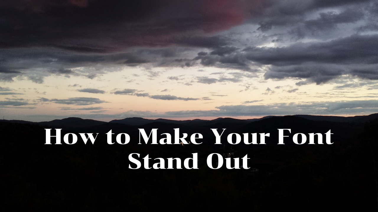 How to Make Your Font Stand Out on Canva Graphics