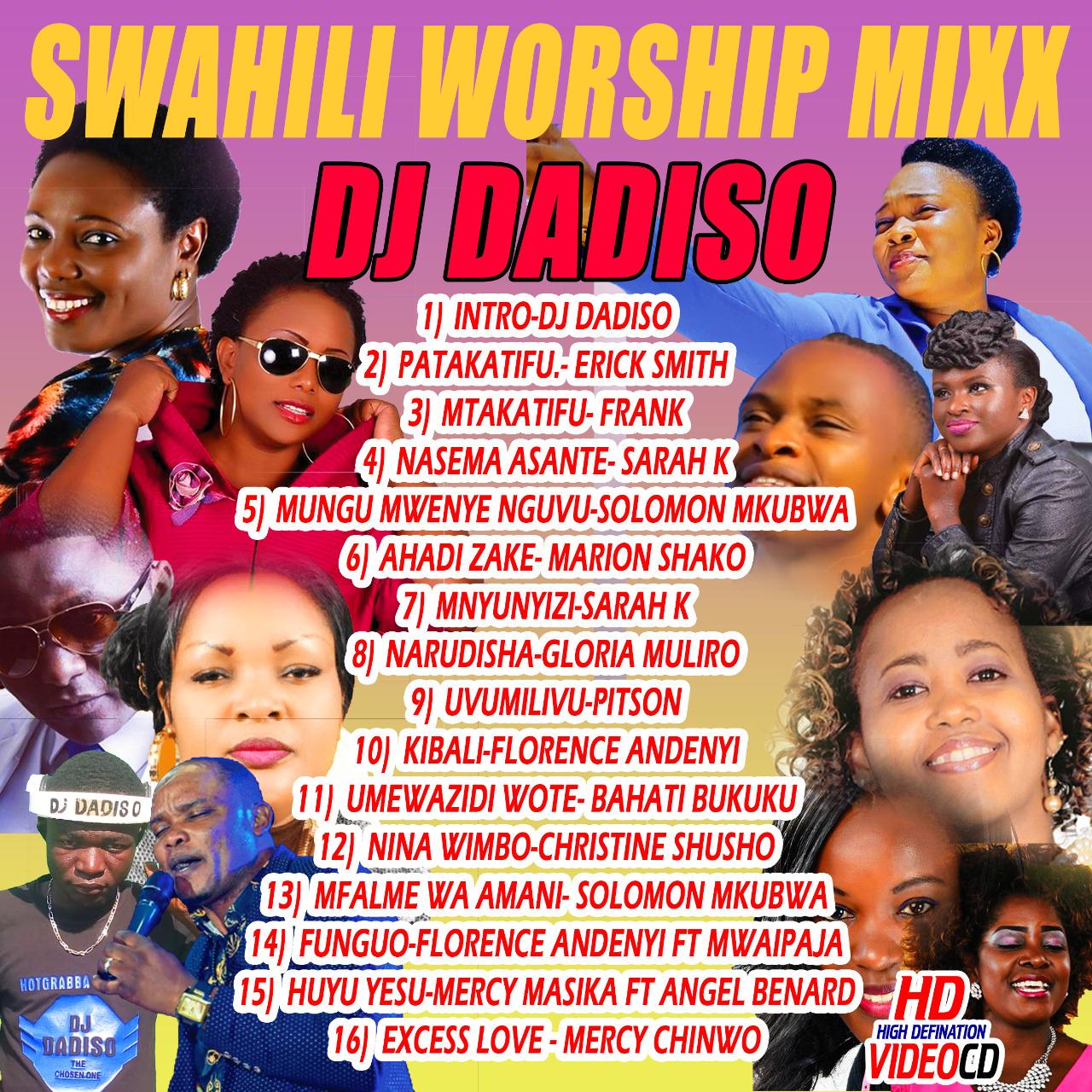 East African Swahili Worship Gospel Mix by DJ DADISO   Dapstrem