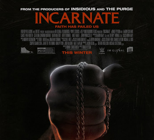 Incarnate (2016) Horror Exorcism