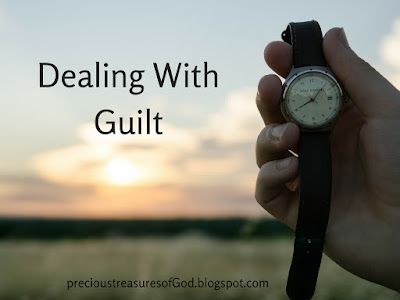 http://precioustreasuresofgod.blogspot.com/2017/04/dealing-with-guilt.html