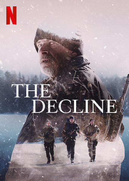 The Decline [2020] [CUSTOM HD] [DVDR] [NTSC] [Latino]