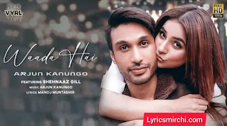 Waada Hai वादा है Song Lyrics in Hindi | Arjun Kanungo
