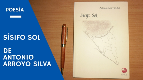 Sísifo sol - Antonio Arroyo Silva