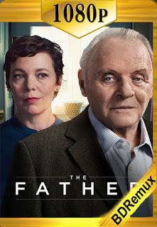 El Padre (The Father) (2020) [1080p BD REMUX] [Latino-Inglés] [LaPipiotaHD]
