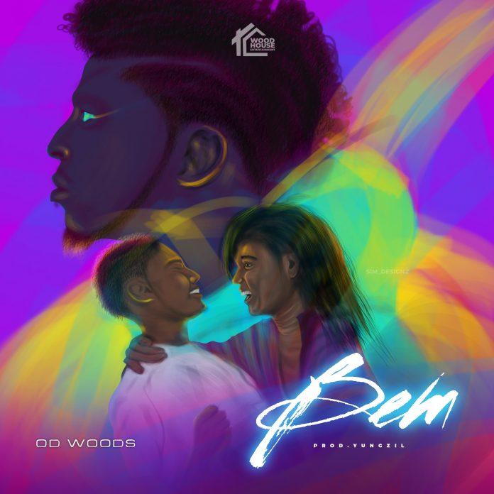 [Music] OD Woods - Bem (prod. by Yungzil) #hypebenue