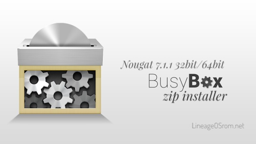 Busybox zip installer 7.1.1 nougat