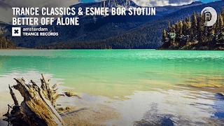 Lyrics Better Off Alone - Trance Classics & Esmee Bor Stotijn