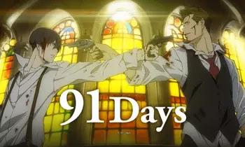 91 Days جميع حلقات انمي 91 Days مترجمة و مجمعة مشاهدة اون لاين و تحميل مباشر كامل