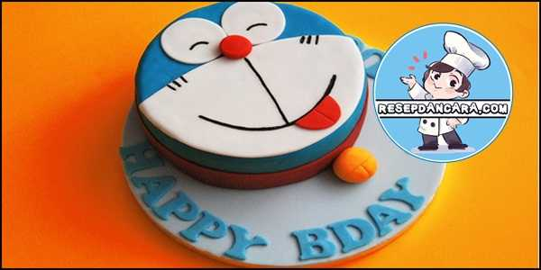 Resep Dan Cara Membuat Kue Ulang Tahun Doraemon