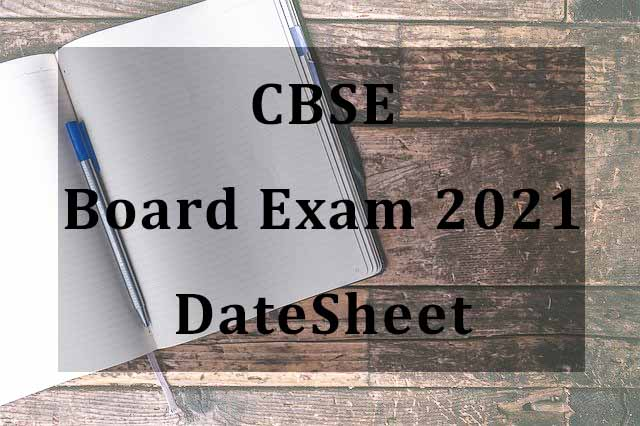 CBSE Board Exam 2021 Class 10 and 12 Datesheet will be available soon
