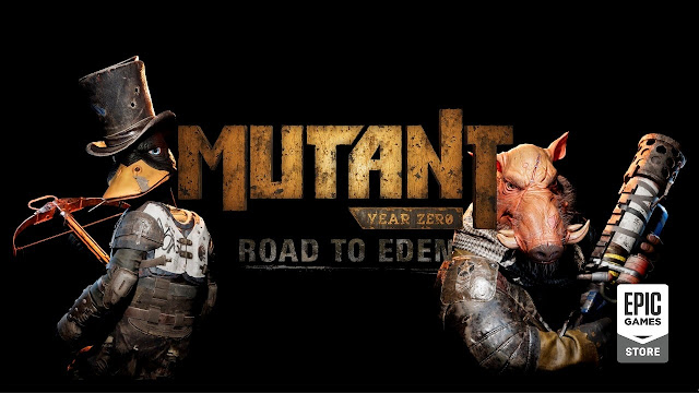 Epic Games Menggratiskan Mutant Year Zero: Road to Eden -  TECH HIJAU™