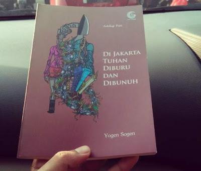 Di Jakarta Tuhan Diburu dan Dibunuh