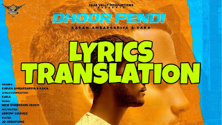Dhoor Pendi Lyrics Meaning/Translation in Hindi (हिंदी) – Kaka