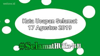 Kata Ucapan Selamat 17 Agustus 2019
