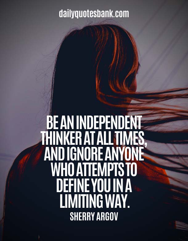 Positive Quotes About Being A Strong Woman and Moving On