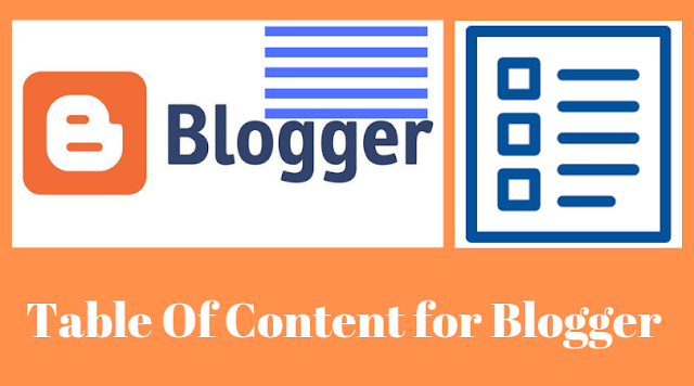 How to Add table Of Content To A Blogspot(Blogger) Blog or Website