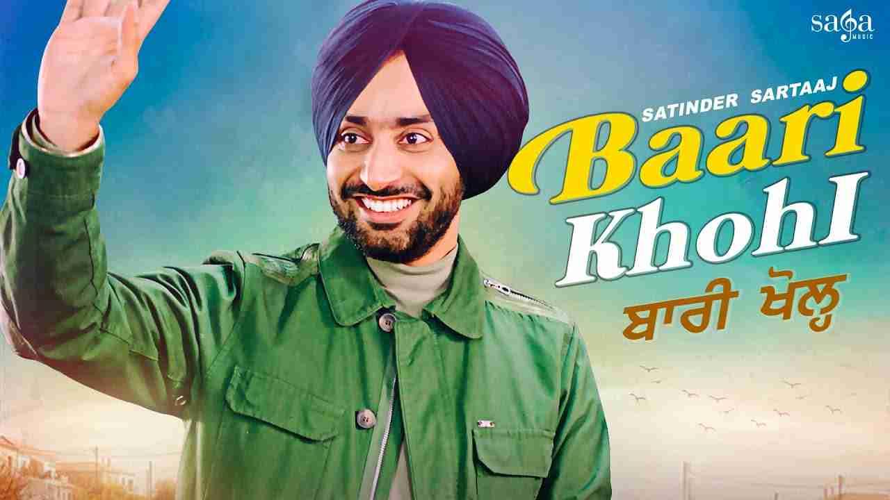 Baari khohl lyrics Satinder Sartaaj Punjabi Song