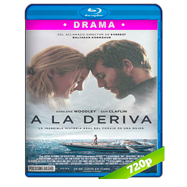 A la deriva (2018) BRRip 720p Audio Dual Latino-Ingles