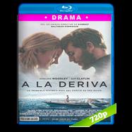 A la deriva (2018) BRRip 720p Audio Dual Latino-Ingles