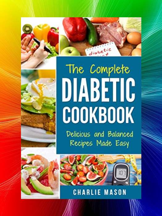 Diabetic Cookbook Healthy Meal Plans For Type 1 Type 2