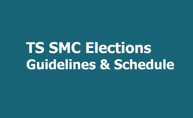 TS SMC Elections Guidelines, Schedule for TS Schools 2019-2020