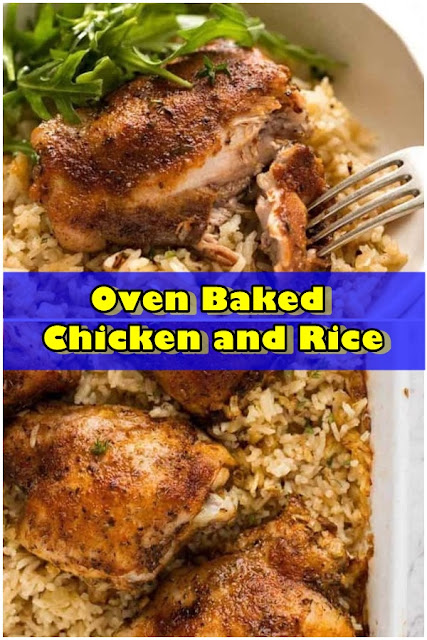 #Oven #Baked #Chicken #and #Rice