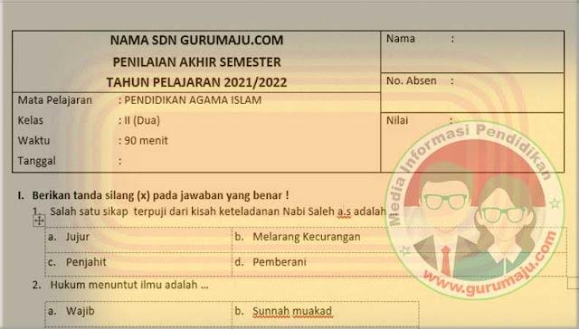 Soal UAS PAI Kelas 2 Semester 2 Revisi Terbaru