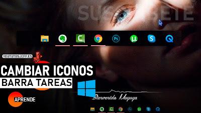 Como Cambiar Iconos de la Barra de Tareas Windows 10