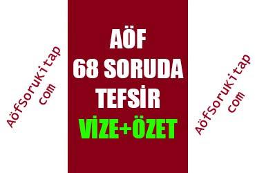 Tefsir, Aöf İlahiyat, Ders Özetleri, Çıkmış Sorular, aofsorukitap.com aofsoru