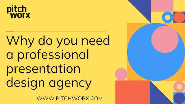 Why do you need a professional presentation design agency
