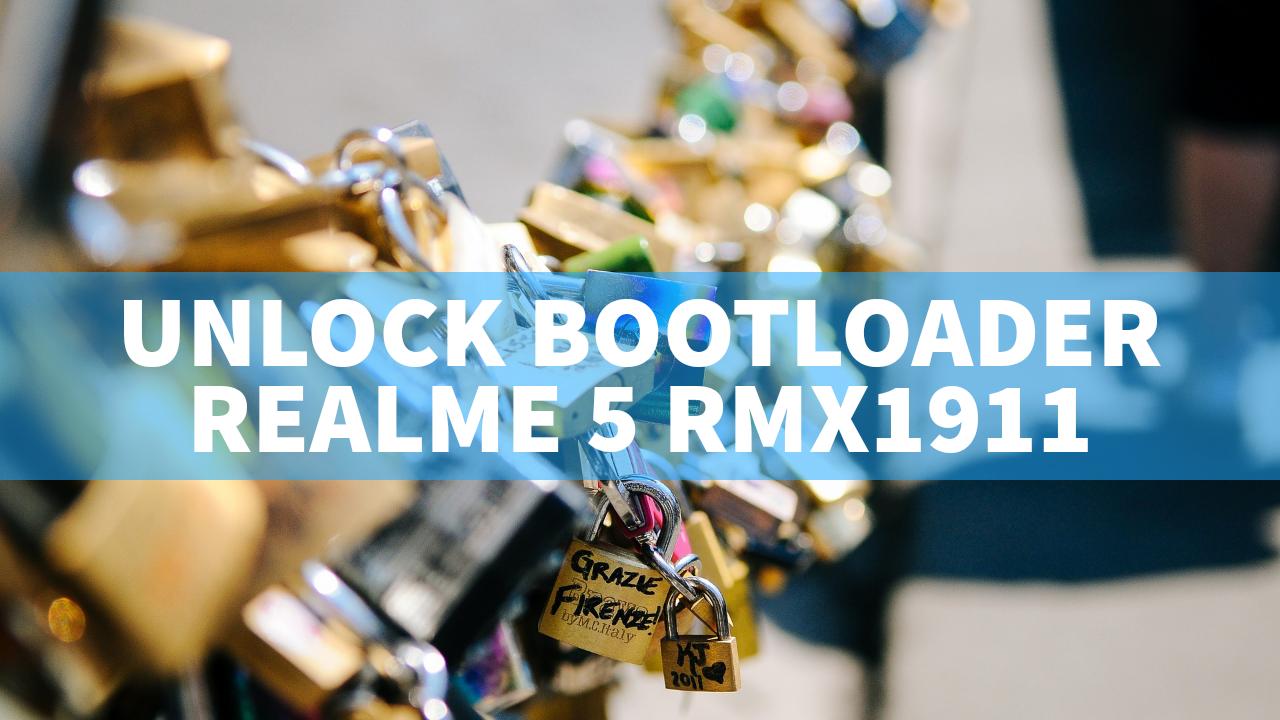 Cara Unlock Bootloader Realme 5 RMX1911