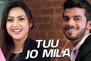 Tuu Jo Mila Lyrics — Yasser Desai   Anjana Ankur Singh   Reem Shaikh & Aman Rajput