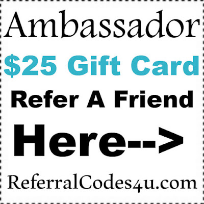 Ambassador Referral Program 2017, GetAmbassador.com Reviews, Ambassador Sign up Bonus 2017