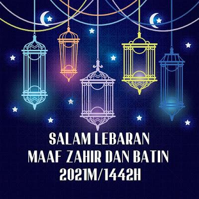 Salam Syawal 1442H Maaf Zahir Batin