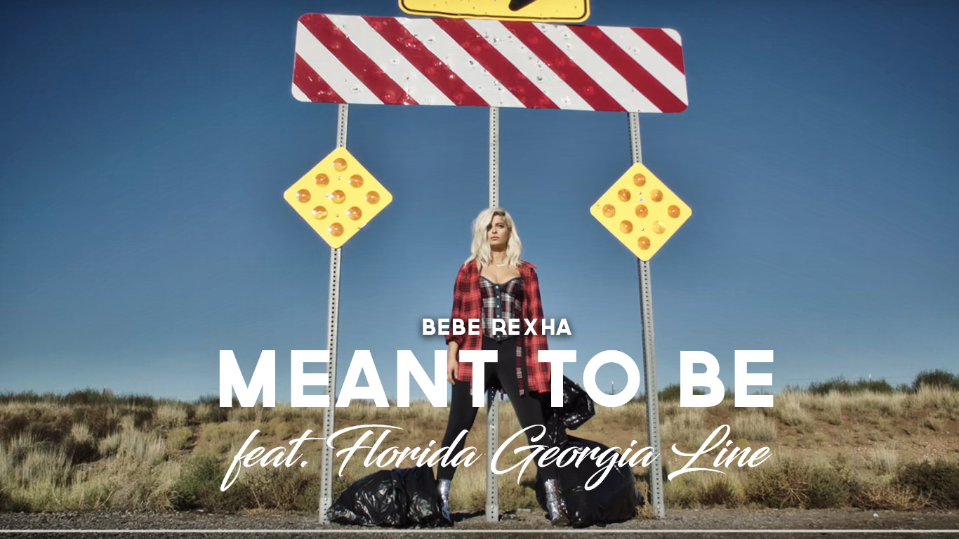 Meant To Be Bebe Rexha feat. Florida & Georgia Line