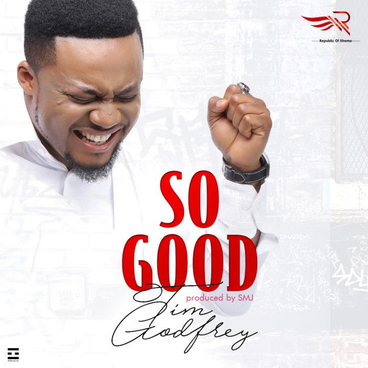 So good by Tim Godfrey, Esther Adeniyi